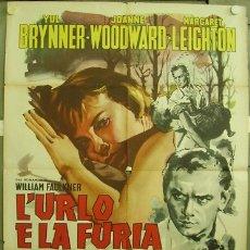 Cine: SX00D EL RUIDO Y LA FURIA YUL BRYNNER JOANNE WOODWARD POSTER ORIGINAL ITALIANO 100X140. Lote 183032400
