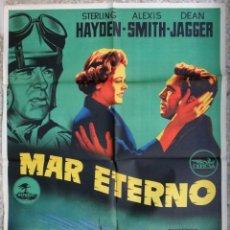 Cine: CARTEL CINE MAR ETERNO STERLING HAYDEN ALEXIS SMITH LITOGRAFIA JANO ORIGINAL, CC1. Lote 183207362