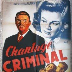 Cine: CARTEL CINE CHANTAGE CRIMINAL GEORGE BRENT MARGUERITE CHAPMAN LITOGRAFIA BEUT ORIGINAL, CC1. Lote 183485732