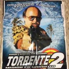 Cinema: CARTEL ORIGINAL CINE 70 X 100 CM APROX SANTIAGO SEGURA TORRENTE 2 MISION EN MARBELLA. Lote 183543415