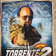 Cinema: CARTEL ORIGINAL CINE 70 X 100 CM APROX SANTIAGO SEGURA TORRENTE 2 MISION EN MARBELLA. Lote 183543516