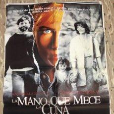 Cinema: CARTEL ORIGINAL CINE 70 X 100 CM APROX REBECCA DE MORNAY ANNABELLA SCIORRA LA MANO QUE MECE LA CUNA. Lote 183633538