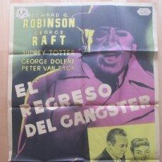 Cine: CARTEL CINE EL REGRESO DEL GANGSTER GANSTER EDWARD G. ROBINSON GEORGE RAFT LITOGRAFIA MCP C1638. Lote 183712107
