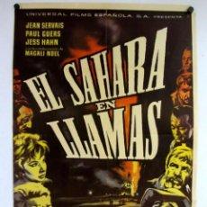Cine: EL SÁHARA EN LLAMAS (LE SAHARA BRÛLE). MICHESL GAST. CARTEL ORIGINAL DEL ESTRENO (1961).. Lote 183815207