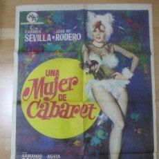 Cine: CARTEL CINE UNA MUJER DE CABARET CARMEN SEVILLA JOSE Mª RODERO 1974 C118. Lote 183835906