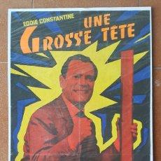 Cine: CARTEL PELICULA UNE GROSSE TETE. EDDIE CONSTANTINE, CLAUDE DE GIVRAY, 80 X 58 CM, POSTER. Lote 184047677