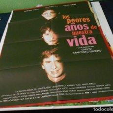 Cine: LOS PEORES AÑOS DE NUESTRA VIDA CARTEL POSTER CINE ORIGINAL 50 X70 CMS. Lote 184274056