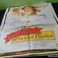 Cine: LA LOLA SE VA A LOS PUERTOS ROCIO JURADO CARTEL POSTER CINE ORIGINAL 70X100 CMS. Lote 184277147