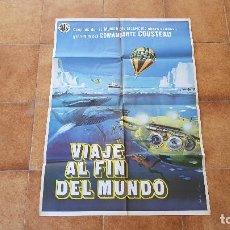 Cine: POSTER CARTEL VIAJE AL FIN DEL MUNDO (1977) JACQUES COUSTEAU. Lote 184585620