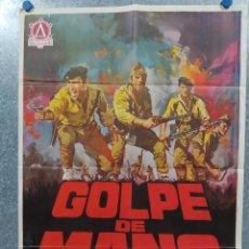 Cinéma: GOLPE DE MANO. SIMÓN ANDREU, DANIEL MARTÍN, RAFAEL HERNÁNDEZ AÑO 1970 POSTER ORIGINAL. Lote 185716637