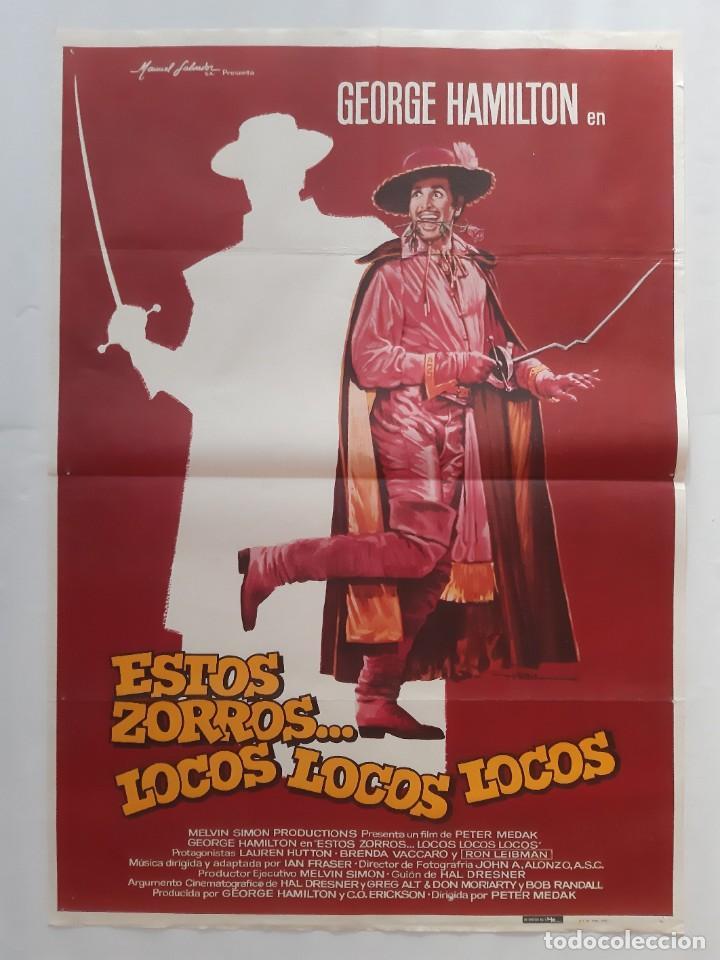 CARTEL CINE ESTOS ZORROS...LOCOS LOCOS LOCOS GEORGE HAMILTON 1982 C460 (Cine - Posters y Carteles - Comedia)