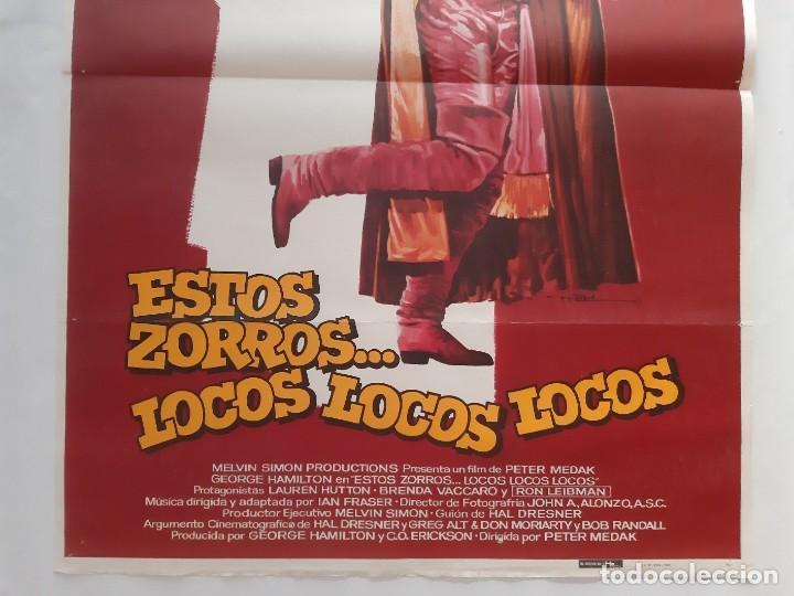Cine: CARTEL CINE ESTOS ZORROS...LOCOS LOCOS LOCOS GEORGE HAMILTON 1982 C460 - Foto 3 - 186235082