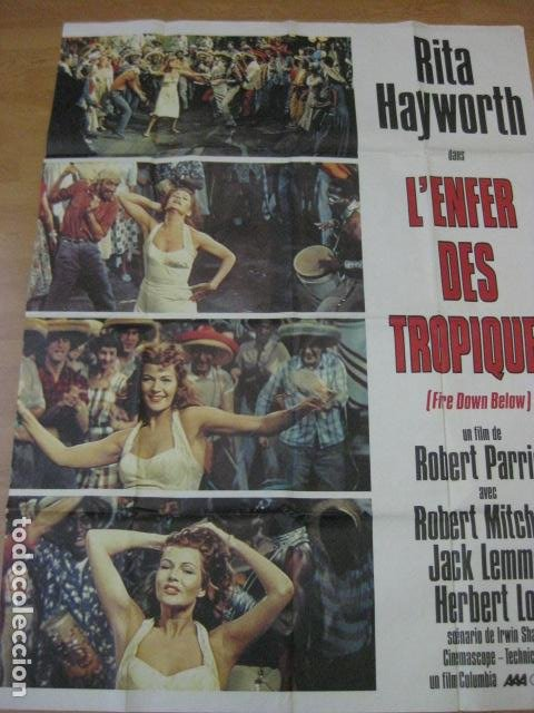 FIRE DOWN BELOW - POSTER CARTEL ORIGINAL FRANCES 120X160 CM - L'ENFER DES TROPIQUES RITA HAYWORTH (Cine- Posters y Carteles - Drama)