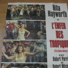Cine: FIRE DOWN BELOW - POSTER CARTEL ORIGINAL FRANCES 120X160 CM - L'ENFER DES TROPIQUES RITA HAYWORTH. Lote 186338273