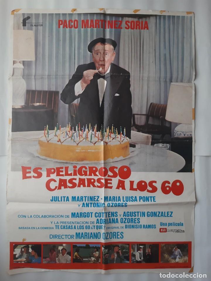 CARTEL CINE PACO MARTINEZ SORIA ES PELIGROSO CASARSE A LOS 60 1980 C465 (Cine - Posters y Carteles - Comedia)
