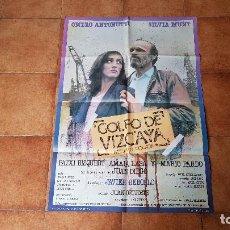Cine: POSTER CARTEL GOLFO DE VIZCAYA (100 X 70 CMS. APROX.) DIR. JAVIER REBOLLO. Lote 186376222
