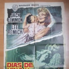 Cine: CARTEL CINE DIAS DE VINO Y ROSAS JACK LEMMON LEE REMICK 1963 C1710. Lote 186408770