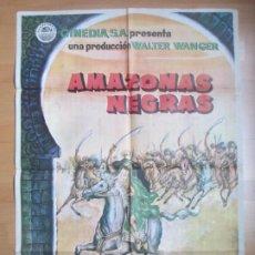 Cine: CARTEL CINE AMAZONAS NEGRAS JOHN DEREK ELAINE STEWART 1964 ABARCA C1714. Lote 186409525
