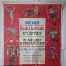 Cine: CARTEL CINE EL FABULOSO MUNDO DEL CIRCO JOHN WAYNE CLAUDIA CARDINALE RITA HAYWORTH 1979 C472. Lote 186975735