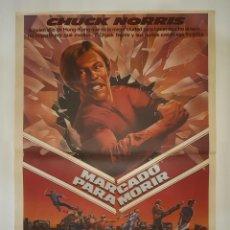 Cine: CARTEL CINE MARCADO PARA MORIR CHUK NORRIS 1982 C480. Lote 187099263