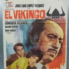 Cine: EL VIKINGO. JOSÉ LUIS LÓPEZ VÁZQUEZ, CONCHA VELASCO AÑO 1972. POSTER ORIGINAL. Lote 187186618