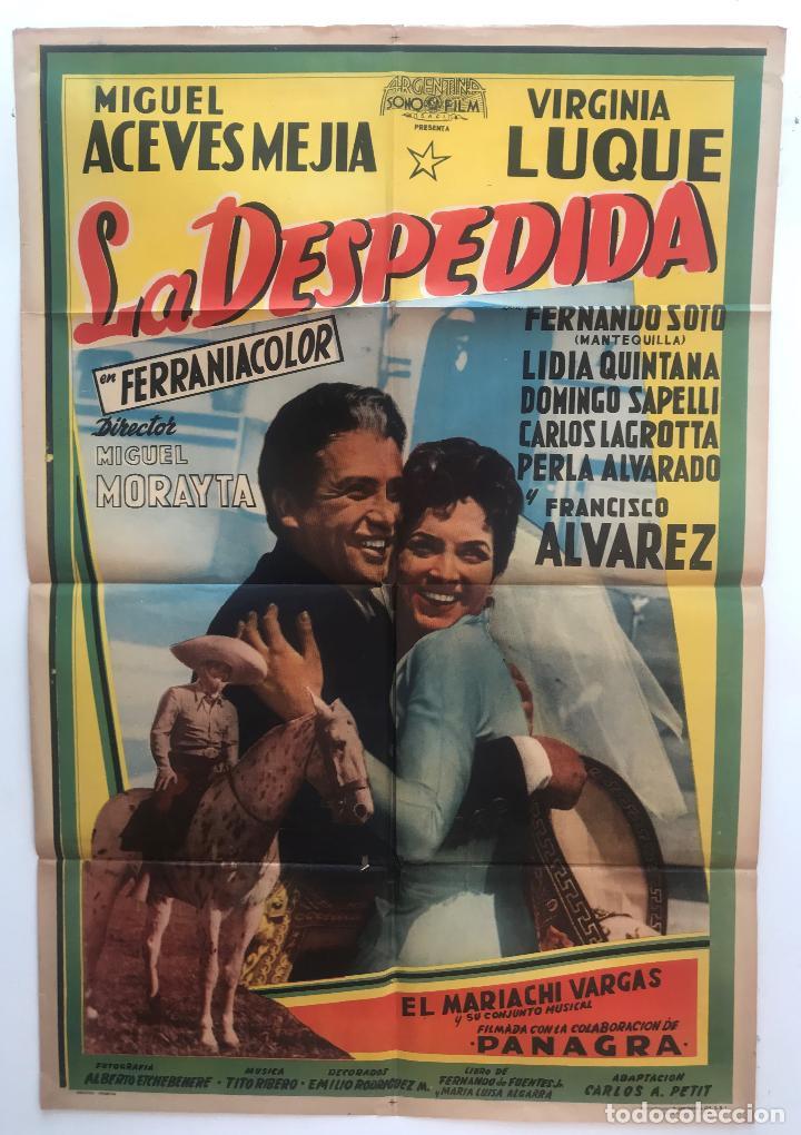 LA DESPEDIDA MIGUEL ACEVES MEJIA VIRGINIA LUQUE MIGUEL MORAYTA CARTEL ORIGINAL ARGENTINO (Cine - Posters y Carteles - Clasico Español)