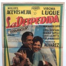 Cine: LA DESPEDIDA MIGUEL ACEVES MEJIA VIRGINIA LUQUE MIGUEL MORAYTA CARTEL ORIGINAL ARGENTINO. Lote 187372835