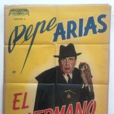 Cine: EL HERMANO JOSE PEPE ARIAS ANTONIO MOMPLET MARÍA DUVAL RAMÓN GARAY CARTEL ORIGINAL ARGENTINO. Lote 187372855