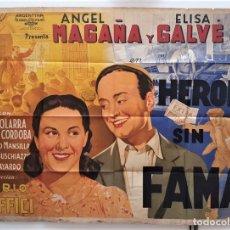 Cine: HEROES SIN FAMA ANGEL MAGAÑA ELISA GALVE MARIO SOFFICI CARTEL ORIGINAL ARGENTINO. Lote 187372862