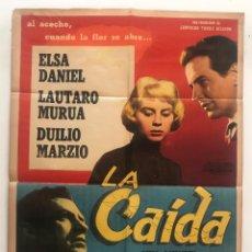 Cine: LA CAIDA ELSA DANIEL LAUTARO MURUA DUILIO MARZIO LEOPOLDO TORRE NILSON CARTEL ORIGINAL ARGENTINO. Lote 187372866