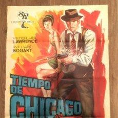 Cine: CARTEL DE CINE DEL ESTRENO DE LA PELÍCULA TIEMPO DE CHICAGO (1969). Lote 187541943