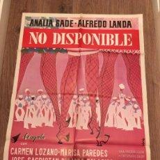 Cine: CARTEL DE CINE DEL ESTRENO DE LA PELÍCULA NO DISPONIBLE, DE ALFREDO LANDA (1968). Lote 187542122