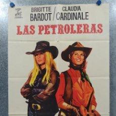 Cine: LAS PETROLERAS. BRIGITTE BARDOT, CLAUDIA CARDINALE AÑO 1972. POSTER ORIGINAL. Lote 189754195
