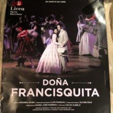 Cine: DOÑA FRANCISQUITA PÓSTER CINE 70X100CM ÓPERA. Lote 190019363