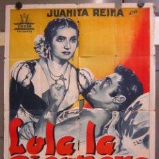 Cine: AAC68 LOLA LA PICONERA JUANITA REINA CIFESA CINE ESPAÑOL POSTER ORIGINAL 70X100 ESTRENO LITOGRAFIA. Lote 190201892