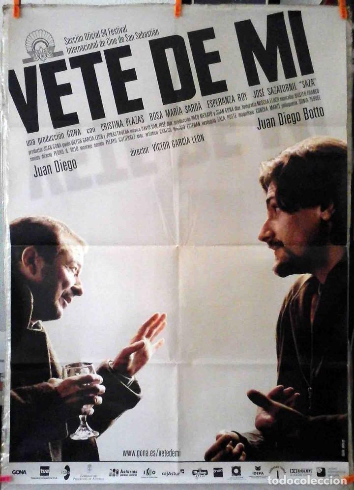 ORIGINALES DE CINE: VETE DE MÍ (JUAN DIEGO, JUAN DIEGO BOTTO, CRISTINA PLAZAS) 70X100 CMS. (Cine - Posters y Carteles - Clasico Español)