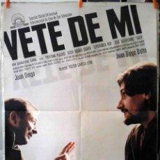 Cine: ORIGINALES DE CINE: VETE DE MÍ (JUAN DIEGO, JUAN DIEGO BOTTO, CRISTINA PLAZAS) 70X100 CMS.. Lote 190223788