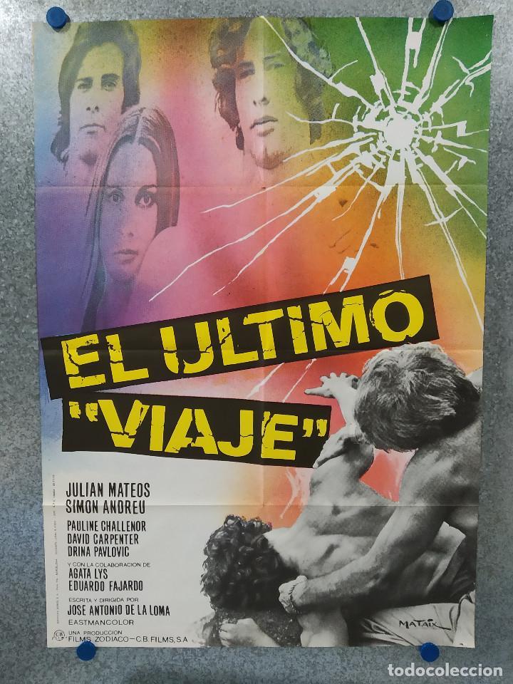 EL ULTIMO VIAJE. JULIAN MATEOS, SIMON ANDREU. AÑO 1973 . POSTER ORIGINAL (Cine - Posters y Carteles - Clasico Español)