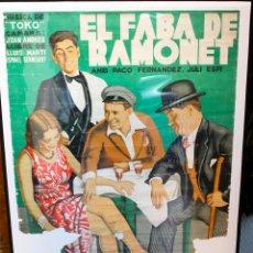 Cine: CINE. MUY RARO: ÚNICO PASQUIN DE LA PELÍCULA VALENCIANA EL FABA DE RAMONET. 1933.. Lote 190460470