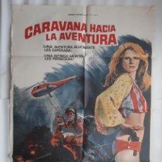 Cine: CARTEL CINE CARAVANA HACIA LA AVENTURA GRAFICO HP 1977 C 521. Lote 190523412