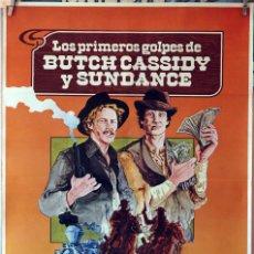 Cine: LOS PRIMEROS GOLPES DE BUTCH CASSIDY Y SUNDANCE. CARTEL ORIGINAL 1979. 70X100. Lote 190591657