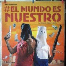 Cinema: ORIGINALES DE CINE: EL MUNDO ES NUESTRO (ALFONSO SÁNCHEZ, ALBERTO LÓPEZ, OLGA MARTÍNEZ) 70X100 CMS.. Lote 190646781
