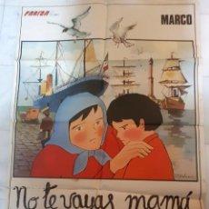 Cine: CARTEL / PÓSTER CINE MARCO. NO TE VAYAS, MAMÁ. ORIGINAL.. Lote 190701241