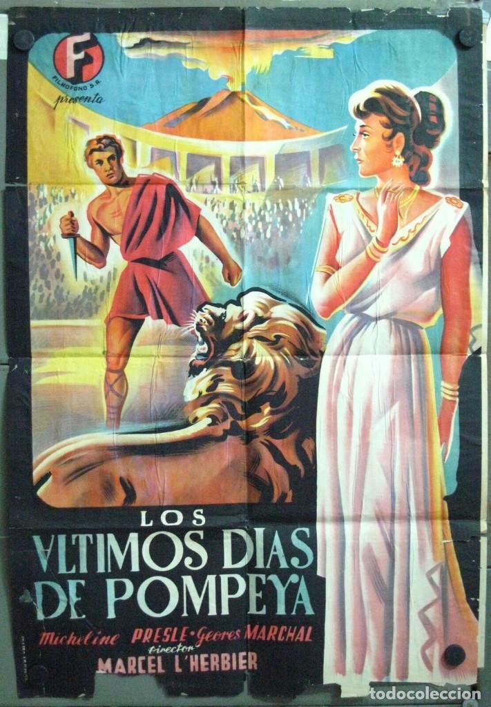 VN39D LOS ULTIMOS DIAS DE POMPEYA MICHELINE PRESLE GEORGES MARCHAL POSTER ORIGINAL 70X100 LITOGRAFIA (Cine - Posters y Carteles - Aventura)