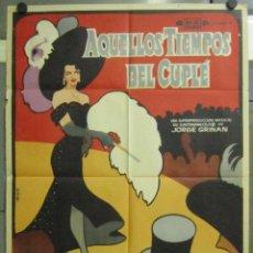 Cine: AAC13 AQUELLOS TIEMPOS DEL CUPLE LILIAN DE CELIS POSTER ORIGINAL DEL ESTRENO 70X100 . Lote 191076775