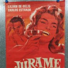 Cine: ....JURAME. LILIAN DE CELIS, CARLOS ESTRADA. POSTER ORIGINAL. Lote 191512830