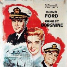 Cine: EL ÚLTIMO TORPEDO. GLENN FORD-ERNEST BORGNINE. CARTEL ORIGINAL 1961. 70X100. Lote 192050276