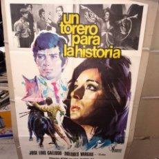 Cine: UN TORERO PARA LA HISTORIA DOLORES VARGAS GALLOSO POSTER ORIGINAL 70X100 P. Lote 192143665