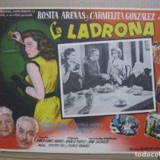 Cine: CARTELERA LA LADRONA CON ROSITA ARENAS Y CARMELITA GONZALEZ . Lote 192165437