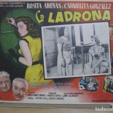 Cine: CARTELERA LA LADRONA CON ROSITA ARENAS Y CARMELITA GONZALEZ . Lote 192165732